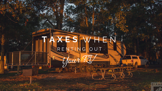 Renting out your RV: how to handle taxes on an RV rental