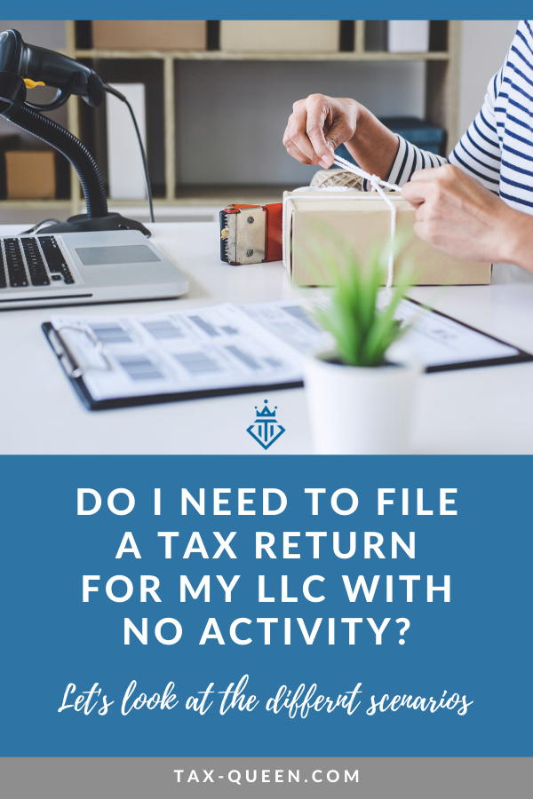 Have you started a LLC but have yet to do any business? Here's what you need to know about filing a tax return for a LLC with no activity. | Tax Queen | Tax, tax time, taxes, rv life, rv, finances, tax deductions, tax deduction list, self employed tax deductions, digital nomad tips, taxes for self employed, tax tips, how to do tax deductions, how to do taxes, digital nomad, digital nomad finances