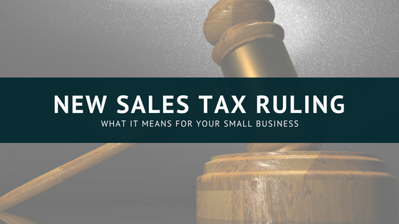 what the latest ruling means for sales tax for your small business