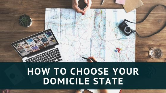 How to Choose Your Domicile State