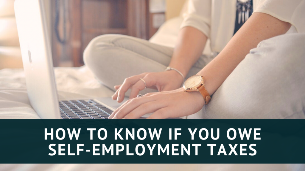 How to know if you owe self-employment taxes