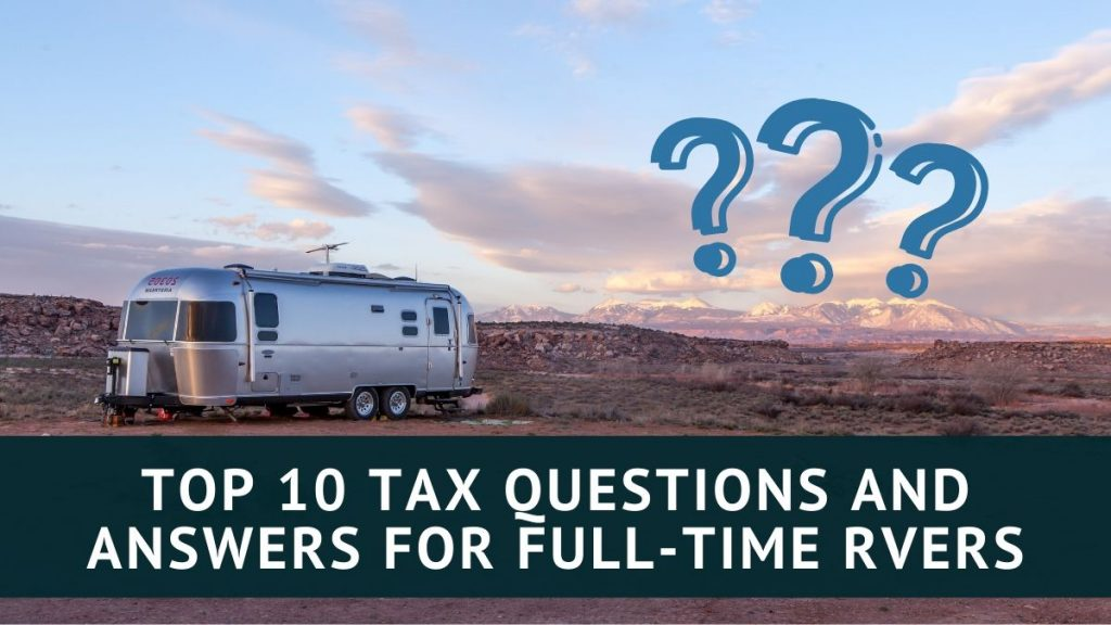 Heather Ryan | RV Tax-Queen | Top 10 tax questions and answers for full-time RVers Blog Image