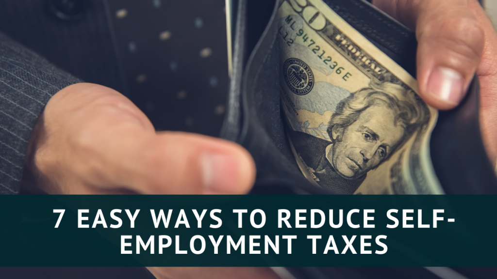 Reduce Self-employment Taxes
