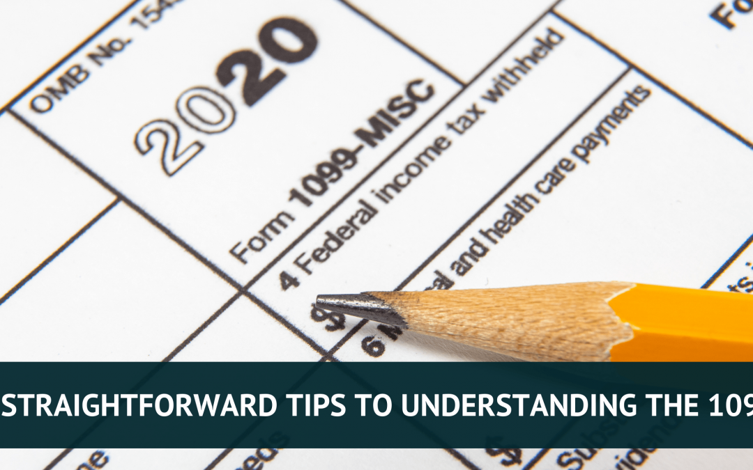 5 Straightforward Tips to Understanding the 1099