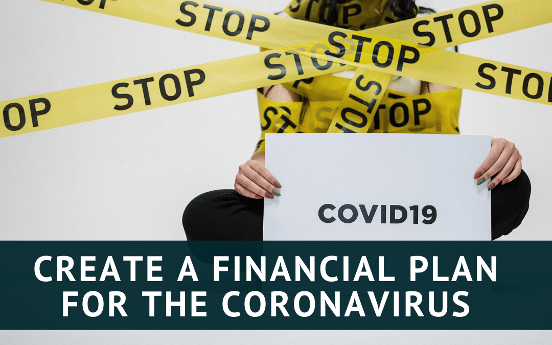 5 Steps to Create a Financial Plan for the Coronavirus