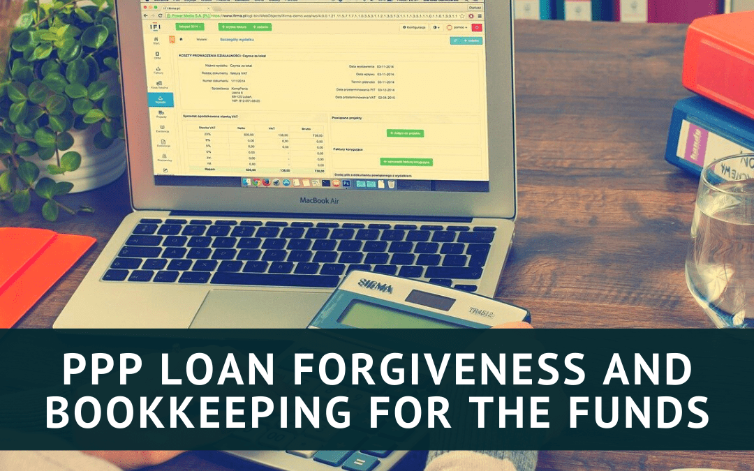 PPP Loan Forgiveness and Recording PPP loan funds