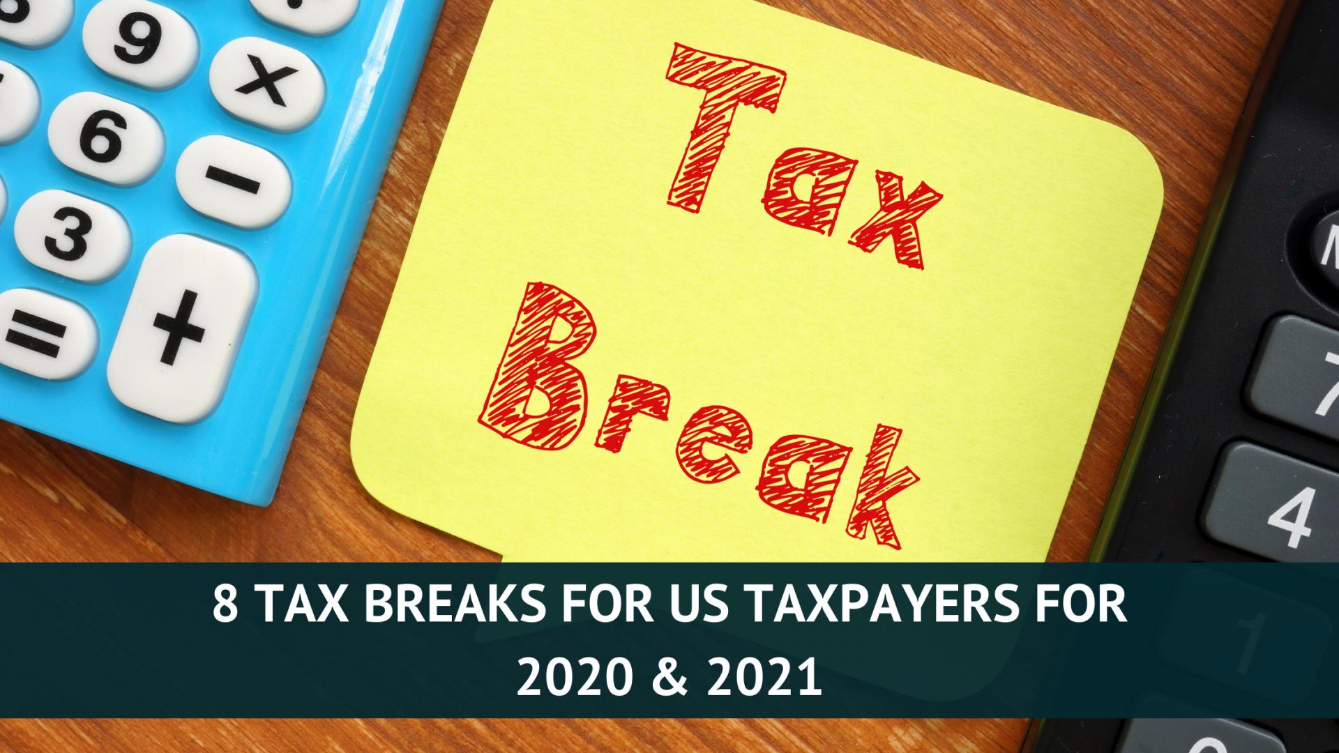 8 tax breaks